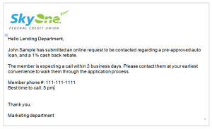 This is the email that was sent to the lending department after members submitted their completed Web Form.